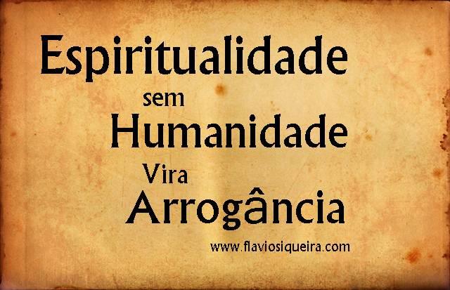 espiritualidade vira arrogancia